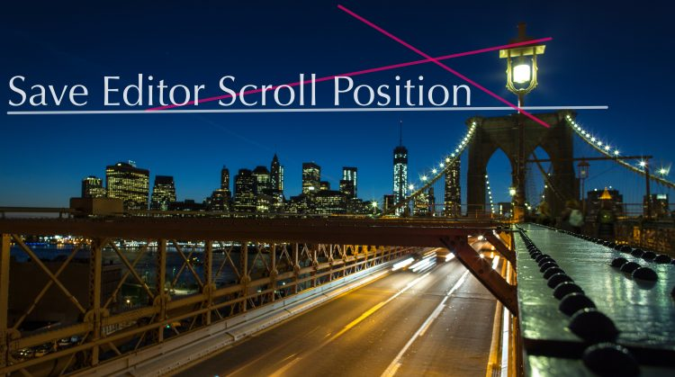 Save Editor Scroll Position