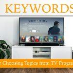 トレンドアフィリエイトでテレビ欄からネタ選びとキーワード選定を行う6つのコツ