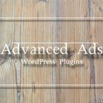アドセンスを最初の見出しタグ(H2)の前に設置できるプラグインAdvanced Adsの使い方と設定方法